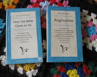 A Pair of Pelican Paperbacks- 'Anglicanism' and 'How the Bible Came to Us'