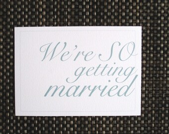 We're SO Getting Married Wedding Save the Date Postcard  / Printable PDF