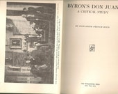 Byrons Don Juan - A Critical Study by Elizabeth French Boyd 1958
