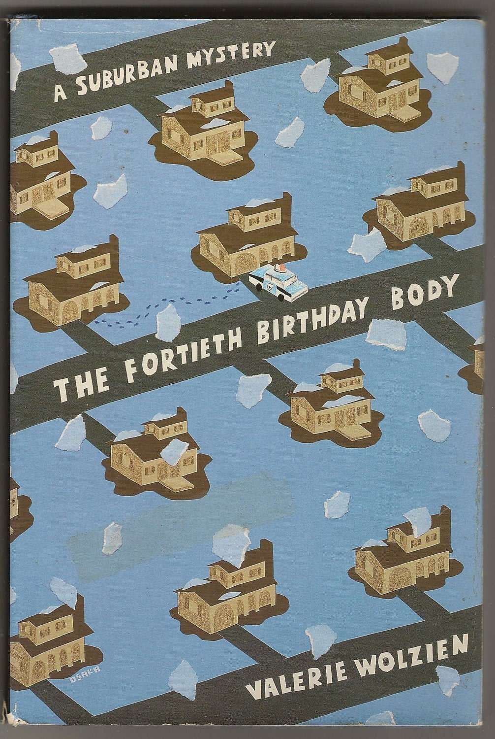 The Fortieth Birthday Body: A Suburban Mystery Valerie Wolzien