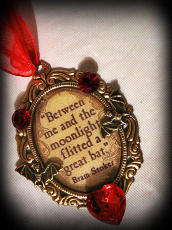 Dracula Bram Stoker Quote Pendant