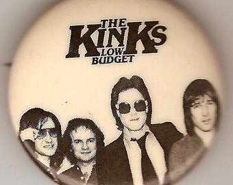 1979 Kinks Low Budget Pinback Badge