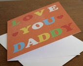 Fathers Day Card - Love You Daddy