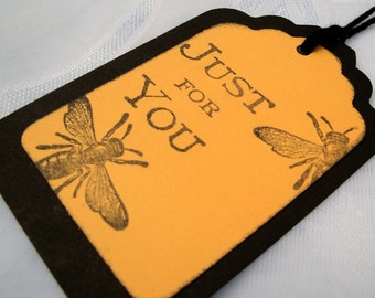Bee Tags Just for You Set of 5