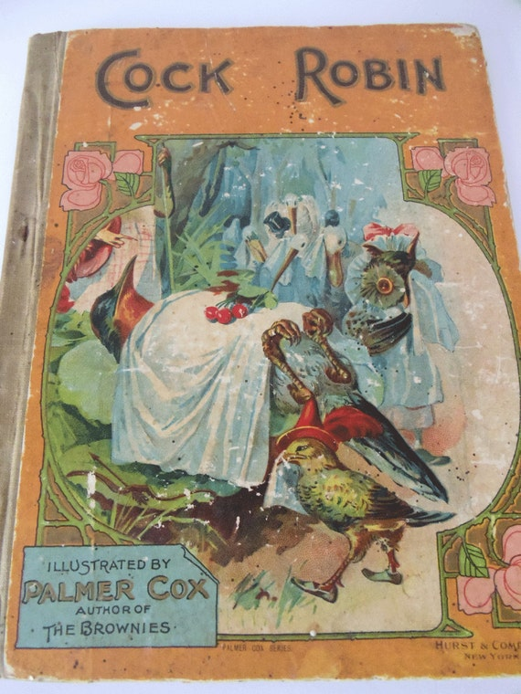 Antique Cock Robin Childrens Book 1902