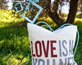 Love Is All You Need Quote Burlap Pillow Slipcover-Custom listing ENLove