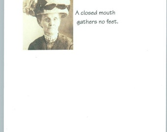 Note pad- A Closed Mouth Gathers No Feet 40 sheets