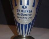 Vintage Dr. Oetker MeBbecher measuring cup