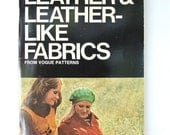 Leather and Leather Like Fabrics From Vogue Patterns 1972