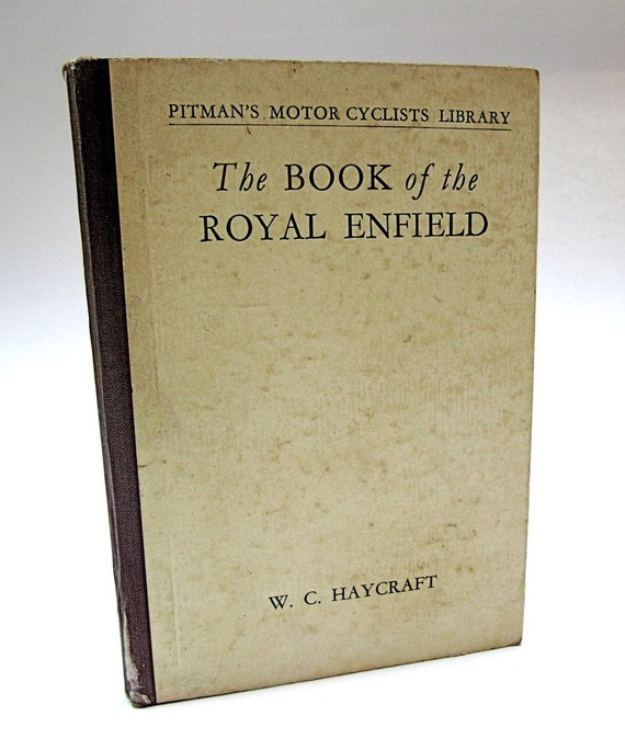 Book of the Royal Enfield 1950 Fifth Ed. by Haycraft