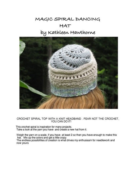 Knit Pattern,  Magic spiral Dancing Hat ,PDF