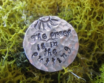 Golf Ball Marker - Hand Stamped - The proof is in the putting - Aluminum Discs - Golfers Gift - Tournament Favor - Golf Outing Gift