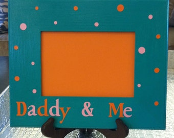 Picture Frame with Polka Dots- Daddy & Me