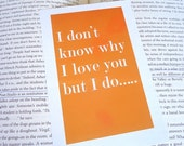 Don't Know Why I Love You Typography Love Art Print in Orange - 4 x 6 inches