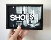 Photo Print Shoes Black and White Typography Photograph Fashion Style Photo Print - SacredandProfane