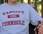 Cornhole 2010 Shirt - Just pay shipping Add On with Purchase of DIfferent Shirt