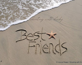 BEST FRIENDS - PRINT fine art photograph writing in the sand with starfish, crystal archive lustre paper, sand writing beach, sand words