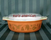Vintage Pyrex Early American Oval Casserole with Glass Lid