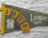 Vintage Souvenir Pennant Lookout Mt Tenn