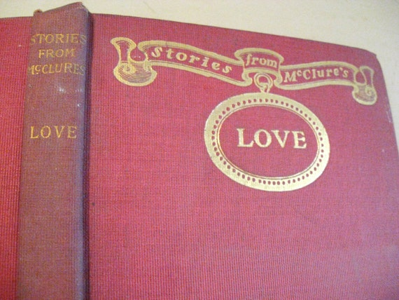 LOVE Stories from McClures Magazine 1900