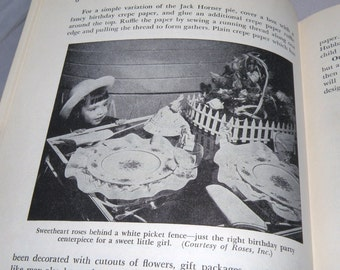 1952 Childrens PARTIES and how to plan them book