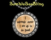 I Solemnly Swear I Am Up To No Good Necklace Key Chain or Zipper Pull