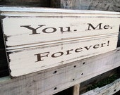 You. Me. Forever. - Wood Sign