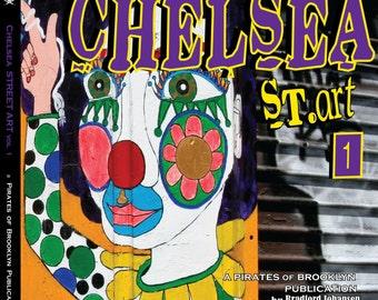 Chelsea Street Art Book - vol 1