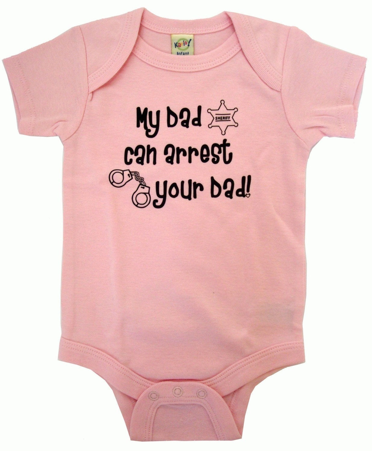 My daddy can arrest your dad custom personalized funny baby