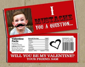 I MUSTACHE you a question Valentine's Day Party Favors Candy Bar Wrappers - Digital U Print DIY