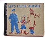 Vintage Children's Book, 1950s,  Let's Look Ahead