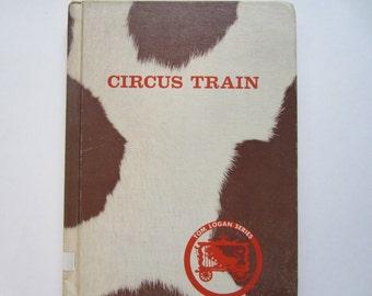 Children's Book, Vintage, Circus Train, Tom Logan Series
