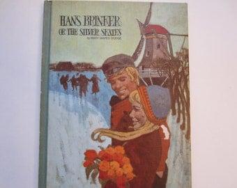 Hans Brinker or the Silver Skates, Vintage Children's Classic, 1969