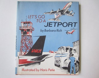 Vintage Children's Book, Let's Go to a Jetport