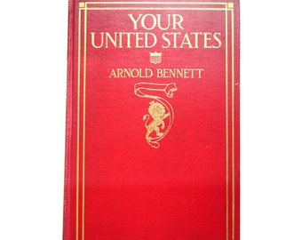 1912 Vintage Book, Your United States