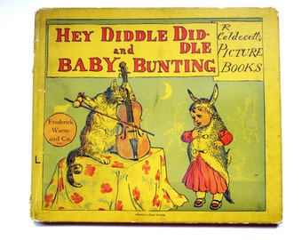 Collectible Children's Book, Hey Diddle Diddle and Baby Bunting