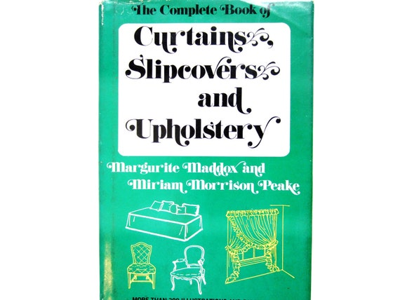 Curtains, Slipcovers and Upholstery, a 1960s Vintage How To Book