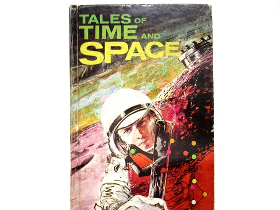 Tales of Time and Space, a 1960s Vintage Children's Book