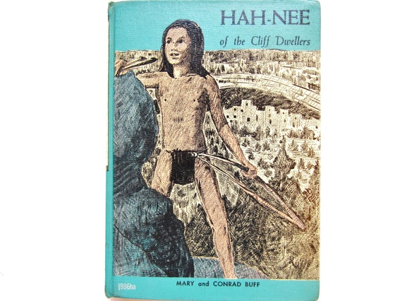 Hah-Nee of the Cliff Dwellers, a Vintage Children's Book
