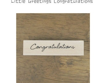Little Greetings Message Rubber Stamp - Congratulations