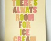 THERE'S ALWAYS ROOM FOR ICE CREAM // fine art print // MEDIUM