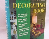 Vintage 1968 Better Homes and Gardens Decorating Book - Modern Decor