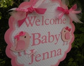 "Bird  ""Welcome Baby""  DOOR SIGN in Pink and White -  ""Sweet Tweets"""
