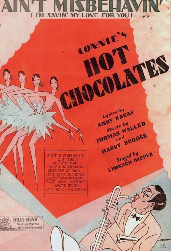 Ain't misbehavin- Connies Hot Chocolates
