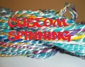 RESERVED FOR HANDMADEBYSANDI Custom Handspun Yarn