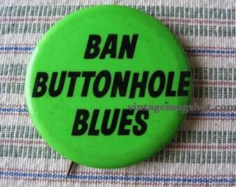 Levi Jeans Buttonhole Blues vintage Protest Pinback Button