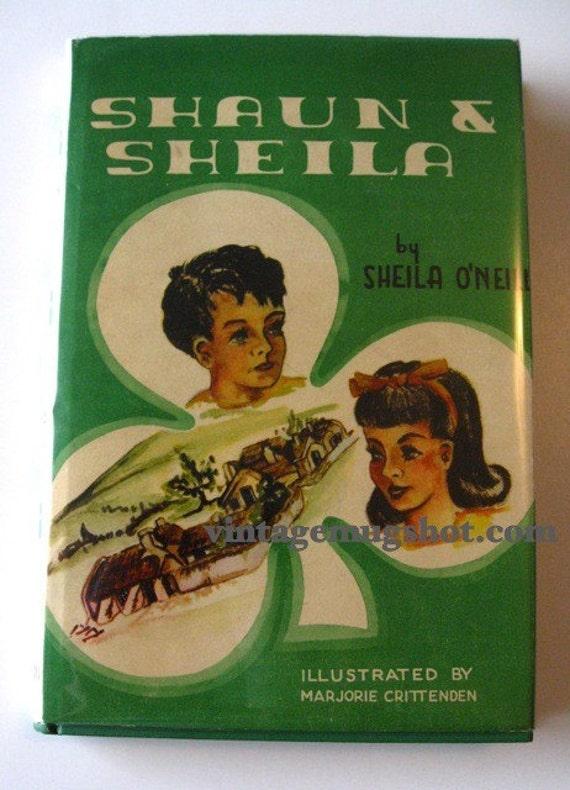 Shaun and Sheila Irish Book 1950 Hardbound  Vintage Book 1st
