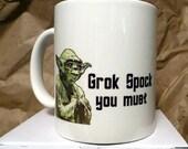 Yoda Grok Spock