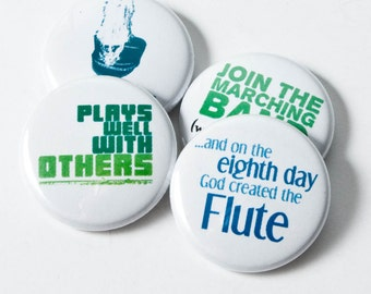 Four Flute and Marching Band Nerd Buttons or Magnets - size one inch - FL 3