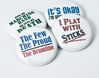 Set of four Drumline and Marching Band one inch Buttons or Magnets - PERC 1
